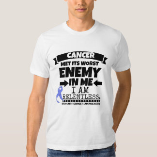 Stomach Cancer Met Its Worst Enemy in Me Tee Shirt
