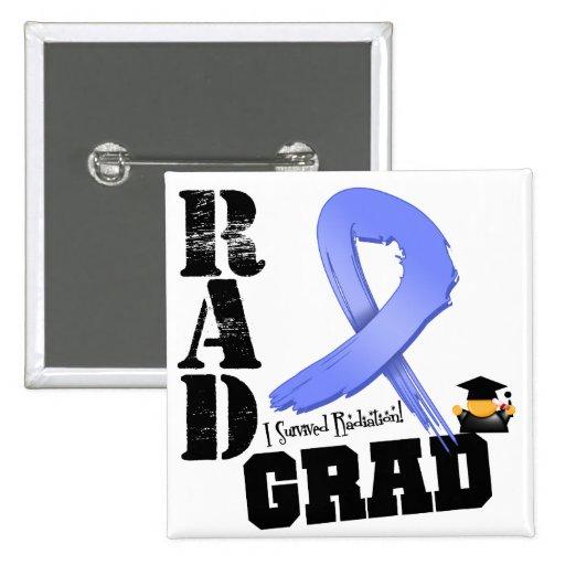 Stomach Cancer Radiation Therapy RAD Grad Pinback Button