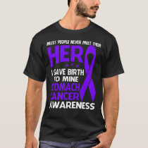 STOMACH Cancer Shirt, Some people never meet their T-Shirt