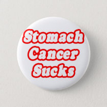 Stomach Cancer Sucks Pinback Button