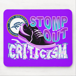 Stomp Out Criticism Anti-Bullying Product Mouse Pad