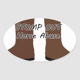 Stomp Out Horse Abuse Oval Sticker