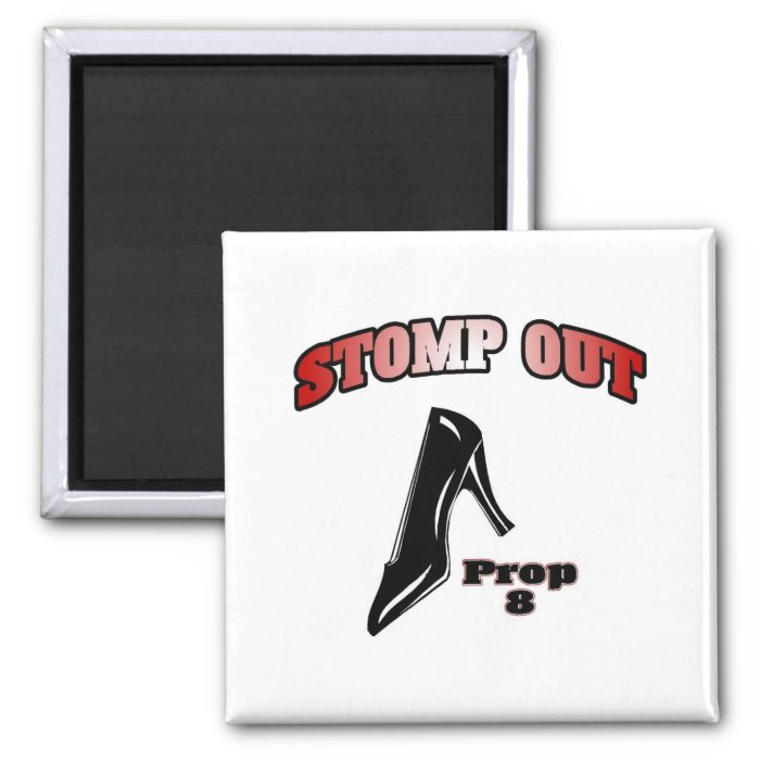 Stomp Out Prop 8 2 Inch Square Magnet