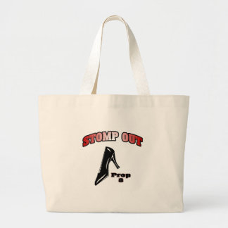 Stomp Out Prop 8 Large Tote Bag