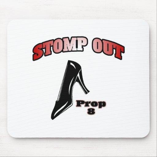 Stomp Out Prop 8 Mousepads