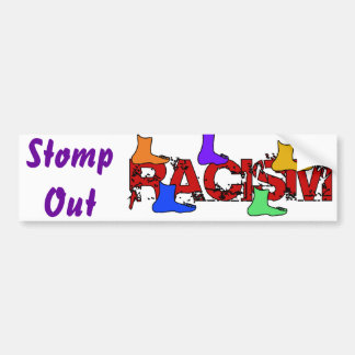 Stomp Out Racism Bumper Sticker