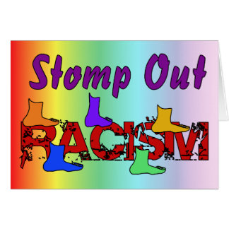 Stomp Out Racism Card