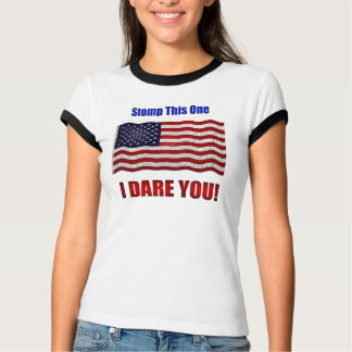 STOMP THIS ONE...I DARE YOU! Women's Tee