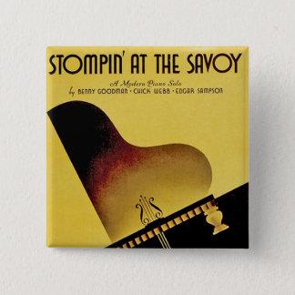 Stompin' at the Savoy Pinback Button