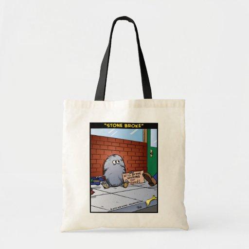 """Stone Broke"" Tote Bag"