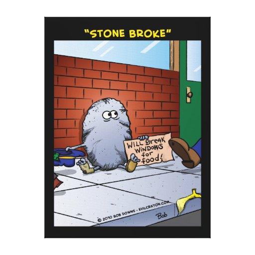 """Stone Broke"" Canvas Print"
