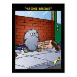 """Stone Broke"" Postcard"