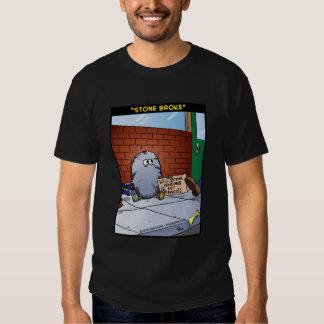 """Stone Broke"" T Shirt"