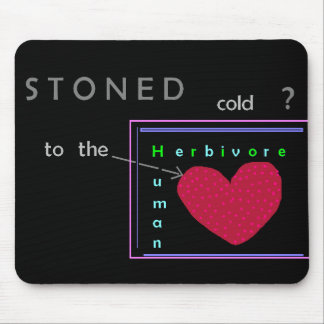 Stoned cold? Mousepad