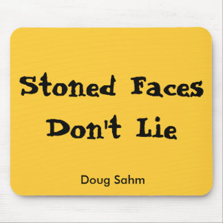 Stoned Faces Mousepad