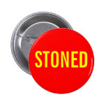 STONED PINBACK BUTTONS