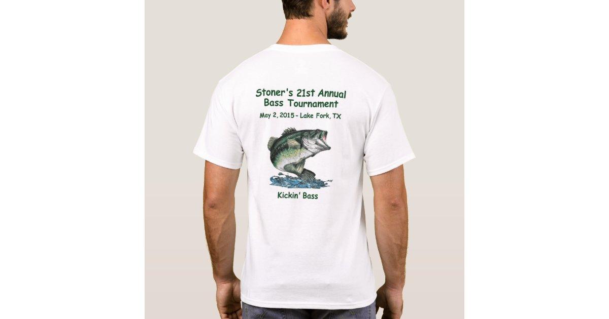 Stoner 39 s 21st bass tournament t shirt zazzle for Bass fishing tournament shirts