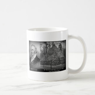 STONY BATTER - Birthplace of Pres. James Buchanan Classic White Coffee Mug