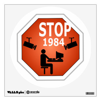 Stop 1984 Sign Wall Sticker