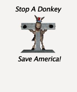 Stop A Donkey - Save America T-shirts
