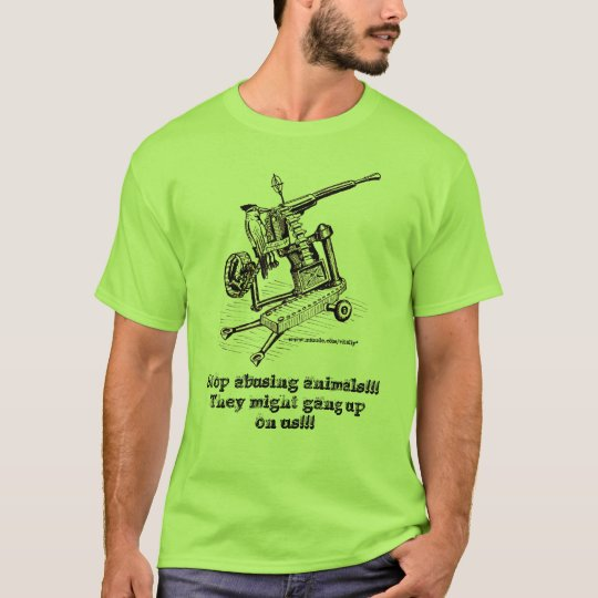 Stop abusing animals!!! funny t-shirt