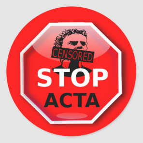 Stop ACTA Internet Censorship Sticker