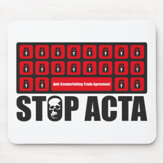 Stop ACTA Mouse Pad