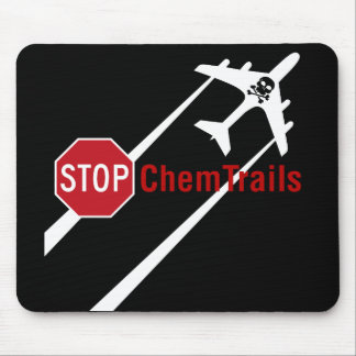 Stop Aerosol Spraying Chemtrails Climate Controls Mouse Pad