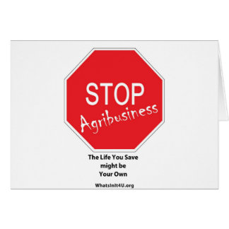 Stop Agribusiness Greeting Card