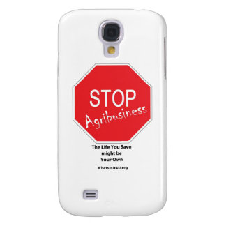 Stop Agribusiness Samsung Galaxy S4 Cover