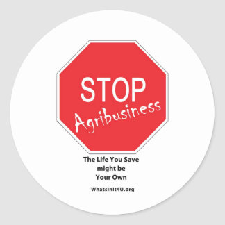 Stop Agribusiness Classic Round Sticker