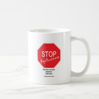 Stop Agribusiness Coffee Mug