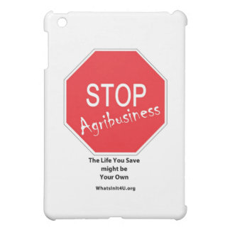 Stop Agribusiness iPad Mini Case