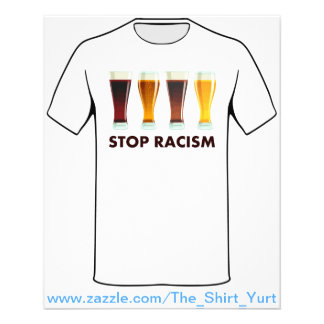 Stop Alcohol Racism Beer Equality Flyer