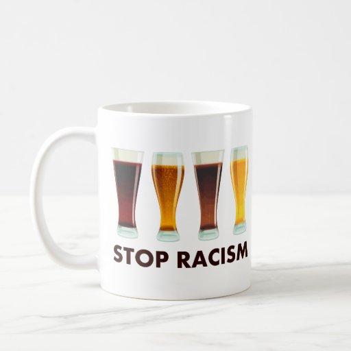 Stop Alcohol Racism Beer Equality Coffee Mug