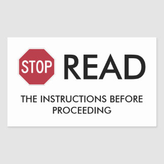 STOP AND READ RECTANGULAR STICKER