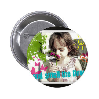 stop and smell the flowers pins