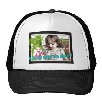 stop and smell the flowers trucker hats