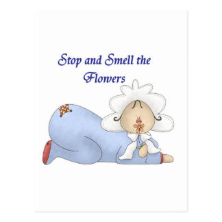 Stop and Smell the Flowers Postcard