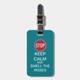STOP and Smell The Roses Premium Luggage Tag