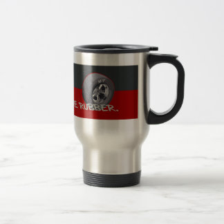 STOP AND SMELL THE RUBBER TRAVEL MUG
