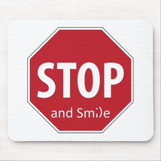stop and smile mouse pads