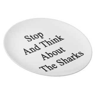 Stop And Think About The Sharks Party Plates