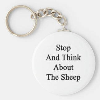 Stop And Think About The Sheep Key Chains