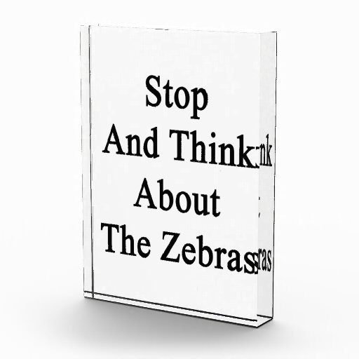 Stop And Think About The Zebras Awards