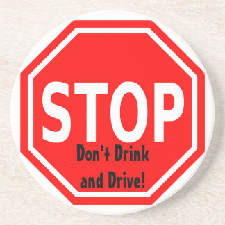 Stop and Think Before You Drink and Drive Coaster