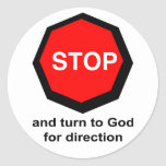 Stop and turn to God for direction Christian Round Sticker