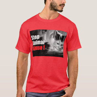 Stop Animal Abuse ( front ) T-Shirt