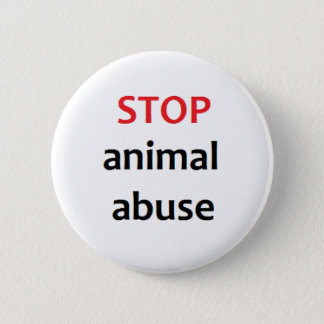 Stop Animal Abuse Pinback Button