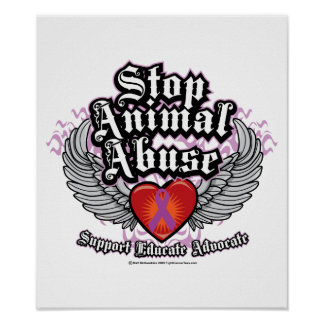 Stop Animal Abuse Wings Poster
